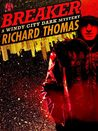Breaker: A Windy City Dark Mystery