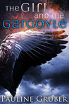 The Girl and the Gargoyle (The Girl and the Raven, #2)