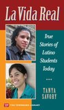 La Vida Real: True Stories of Latino Stories Today (Townsend Library)