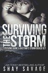 Surviving The Storm (Surviving Raine, #1-2)