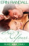 I'm Yours (Blake Family Book One)