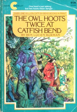 The Owl Hoots Twice At Catfish Bend