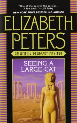 Seeing a Large Cat by Elizabeth Peters