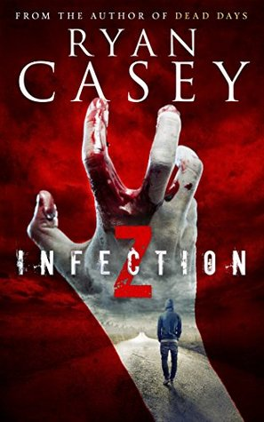Infection Z (Infection Z, #1)
