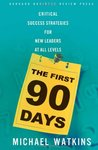 The First 90 Days...