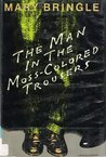 The Man in the Moss-Colored Trousers