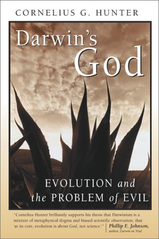 Darwin's God by Cornelius G. Hunter