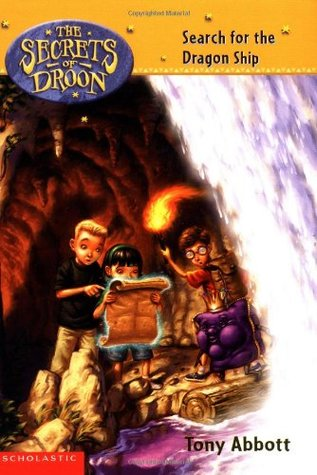 Search for the Dragon Ship (The Secrets Of Droon, #18)