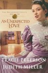 An Unexpected Love by Tracie Peterson