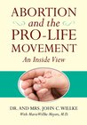 Abortion and the Pro-Life Movement: An Inside View