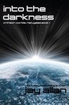 Into the Darkness (Crimson Worlds Refugees #1)