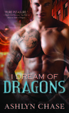 I Dream of Dragons (Boston Dragons, #1)