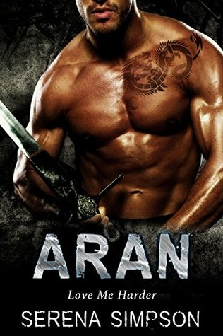 Aran (Love me Harder, #1)