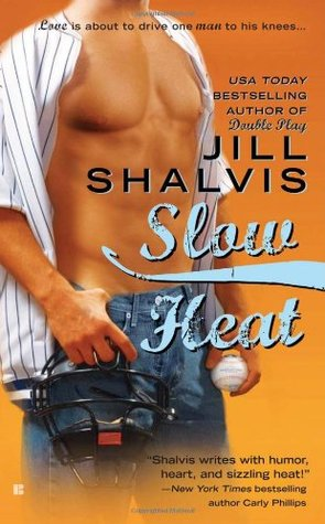 Slow Heat by Jill Shalvis