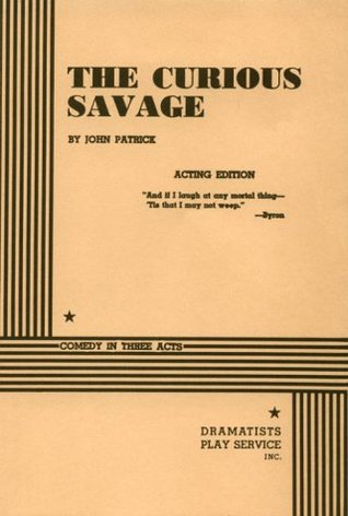 The Curious Savage by John     Patrick