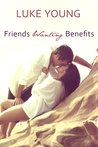 Friends Wanting Benefits (Friends with... Benefits 0.5)