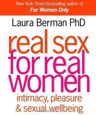 Real Sex for Real Women by Laura Berman