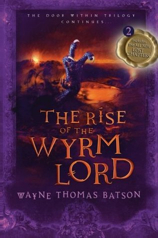 The Rise of the Wyrm Lord (The Door Within, #2)