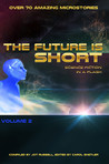The Future is Short: Science Fiction in a Flash - Volume 2