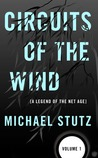 Circuits of the Wind (Volume 1)