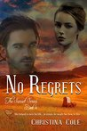 No Regrets (The Sunset Series Book 4)