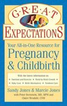 Great Expectations: Your All-In-One Resource for Pregnancy  Childbirth