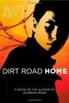 Dirt Road Home (Alabama Moon, #2)