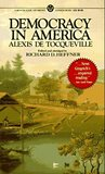 Democracy in America: Specially Edited and Abridged for the Modern Reader