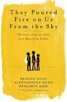 They Poured Fire on Us From the Sky: The Story of Three Lost Boys from Sudan