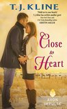 Close to Heart (Healing Harts #3)