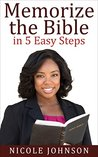 Christian Books: Memorize The Bible In 5 EASY Steps....: (Bible Study, Bible Study Guide, The Bible, Memorize the Bible, Christian Books)
