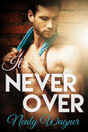 It's Never Over (Pay it Forward #2)