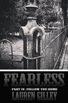 Fearless Part IV: Follow You Home (Fearless, #4)