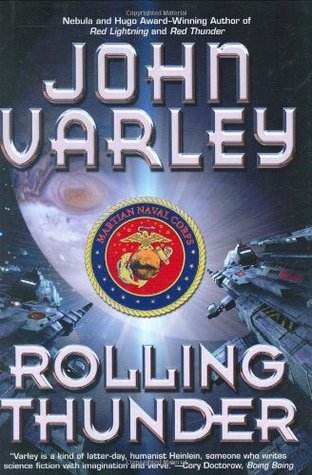 Rolling Thunder by John Varley