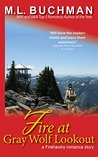 Fire at Gray Wolf Lookout (Firehawks, #4.5)