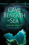 Cave Beneath the Sea (The Shards of Excalibur, #4)