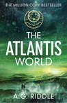 The Atlantis World (The Origin Mystery, #3)