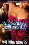 Wifetress: One Man's Wife, Another Man's Mistress