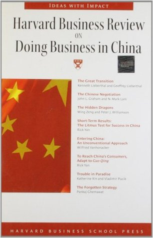 Harvard Business Review on Doing Business in China by Harvard Business Review