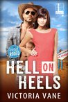 Hell on Heels (Hotel Rodeo, #1)