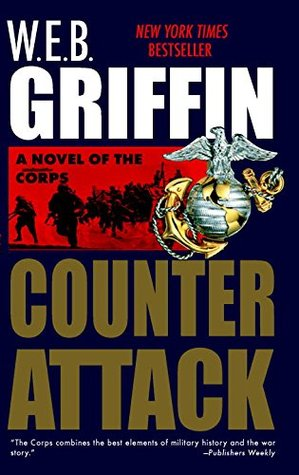 Counterattack by W.E.B. Griffin