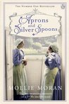 Aprons and Silver Spoons by Mollie Moran