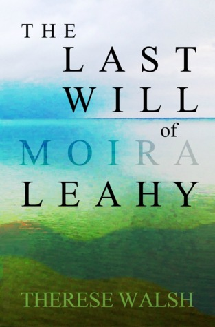 The Last Will of Moira Leahy