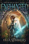 Enchanted (Sorcery & Science #1)