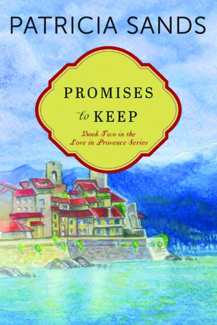 Promises to Keep (Love in Provence, #2)