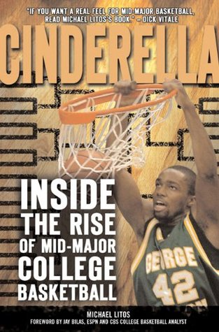 Cinderella: Inside the Rise of Mid-Major College Basketball