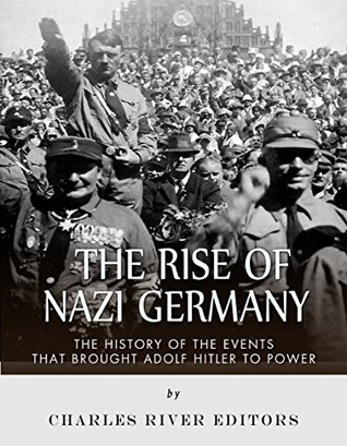 a history of hitlers rise to power in germany Under hitler, the nazi party grew into a mass movement and ruled germany as a totalitarian state from 1933 to 1945hitler's early years did not seem to predict his rise as read more 1945.
