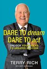 Dare to Dream, Dare to Act: Unlock Your Ideas to Greater Success