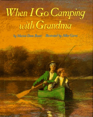 When I Go Camping With Grandma