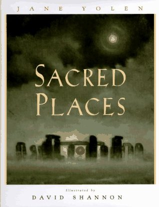 Sacred Places by Jane Yolen